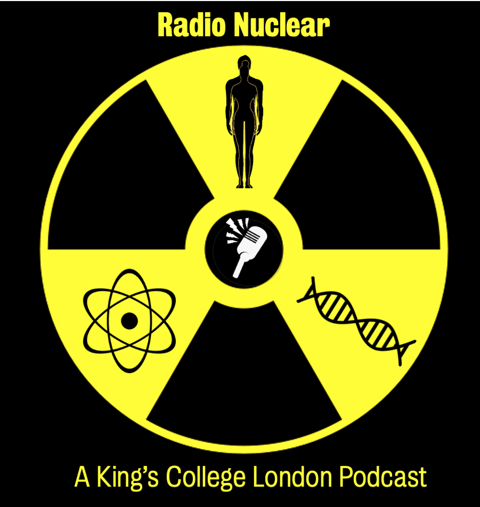RadioNuclear A King's College London Podcast