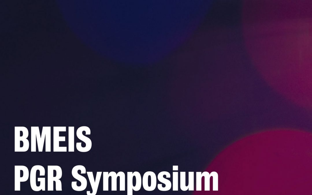 2020 BMEIS Postgraduate Research Symposium: Student-led symposium highlights postgraduate research excellence