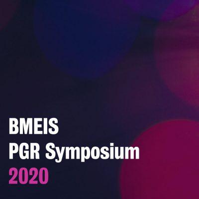2020 BMEIS Postgraduate Research Symposium: Student-led symposium highlights postgraduate research excellence