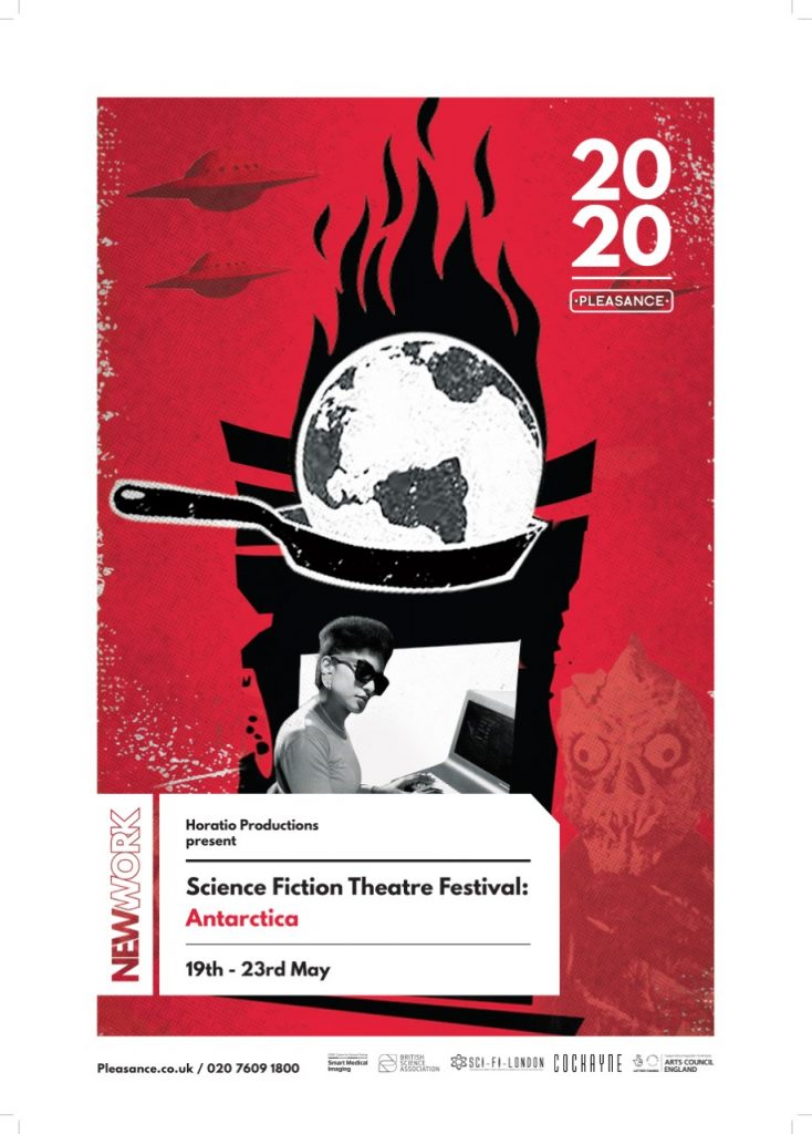 Horatio Productions present: Science Fiction Theatre Festival: Antarctica. 19th-23rd May.